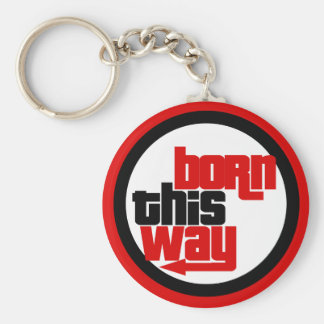 Born this way basic round button key ring