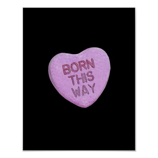 BORN THIS WAY CANDY -.png Print
