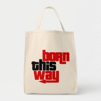 Born this way tote bag