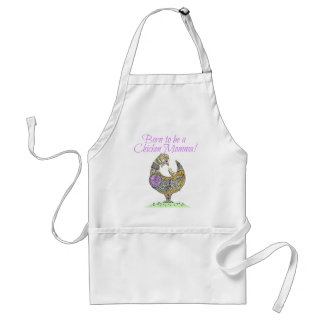 Born to be a Chicken Momma! Adult Apron