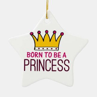 Born to be a Princess Christmas Ornament