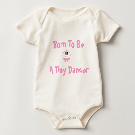 Born To Be A Tiny Dancer Weeble Baby