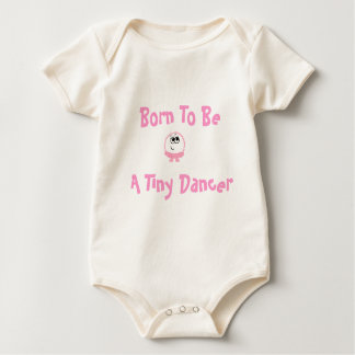 Born To Be A Tiny Dancer Weeble Baby Outfit Bodysuit