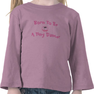 Born To Be A Tiny Dancer Weeble Kid s Shirt