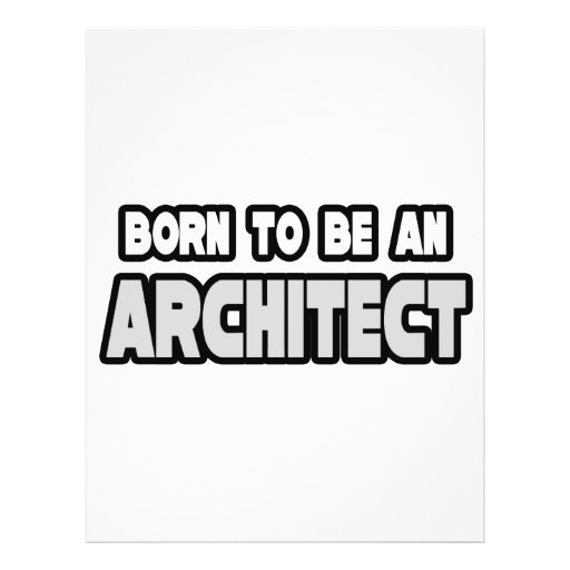 Born To Be an Architect Flyer