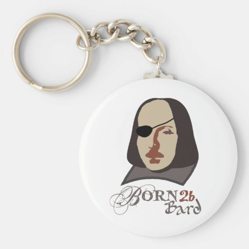 Born To Be Bard Keychains