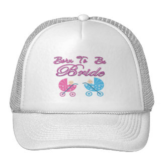 born to be bride bachelorette wedding bridal party trucker hat
