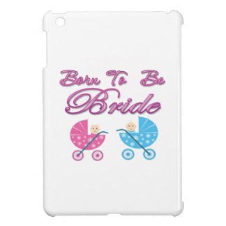 born to be bride bachelorette wedding bridal party iPad mini cover