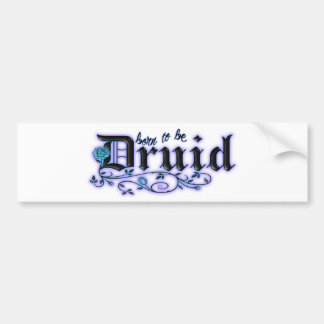 Born to be Druid Bumper Sticker