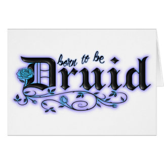 Born to be Druid Greeting Card