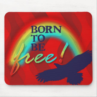 Born To Be FREE | red waves Mouse Pad