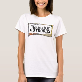 Born To Be Outdoors Women's T-Shirt