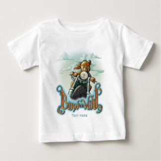 Born to be Wild Baby T-Shirt