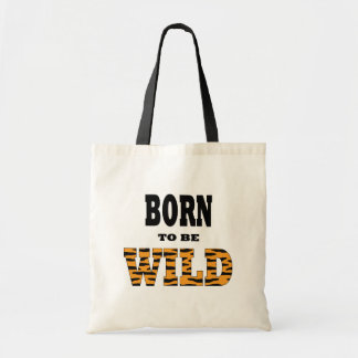 Born to be Wild Canvas Bag