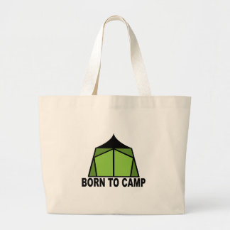 Born To Camp Tote Bag
