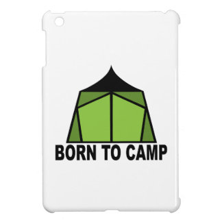 Born To Camp Case For The iPad Mini
