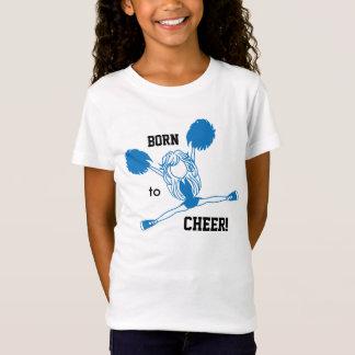 Born to Cheer  - Blue Cheerleader T-Shirt