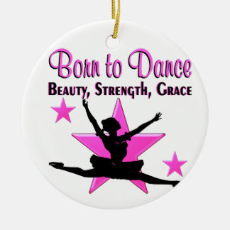 BORN TO DANCE CHRISTMAS ORNAMENT