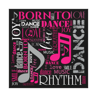 Born to Dance Pink ID277 Canvas Print