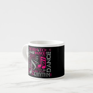 Born to Dance Pink ID277 Espresso Cup