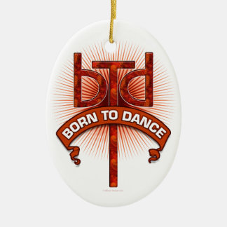 Born To Dance (redstone) Christmas Ornament