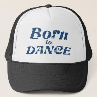 Born to Dance Trucker Hat