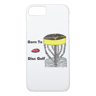 Born to Disc Golf Phone case