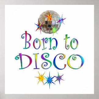 Born to Disco Print