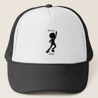 Born to disco trucker hat