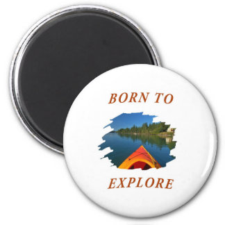 Born to Explore Magnet
