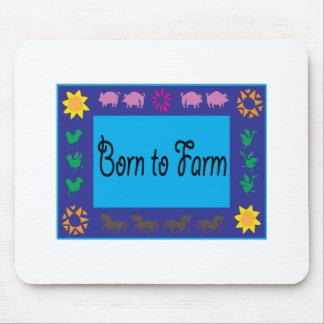 Born To Farm Mouse Pad