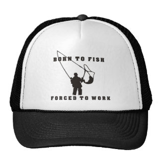 BORN_TO_FISH_FORCED_TO_WORK black Hat