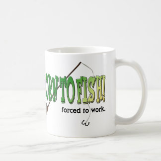 Born to Fish! Forced to work Mug