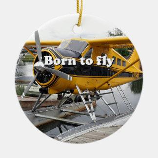 Born to fly: Beaver float plane Round Ceramic Decoration