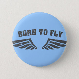 Born To Fly Wings 6 Cm Round Badge