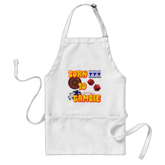BORN TO GAMBLE ADULT APRON