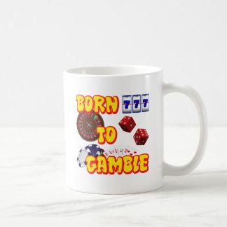 BORN TO GAMBLE CLASSIC WHITE COFFEE MUG