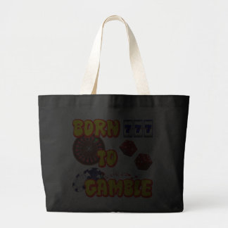 BORN TO GAMBLE JUMBO TOTE BAG
