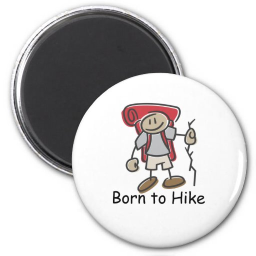 Born to Hike gifts. Refrigerator Magnet