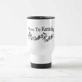 Born to Karaoke Travel Mug