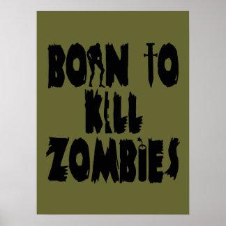 Born to Kill Zombies Poster