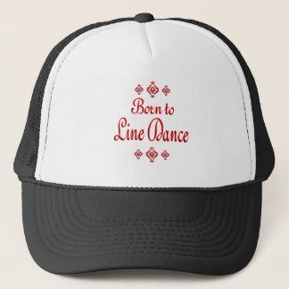 BORN TO LINE DANCE TRUCKER HAT