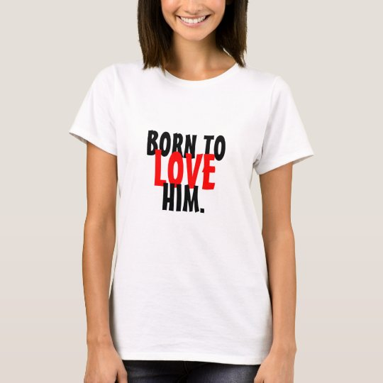 Born to Love Couple Shirts