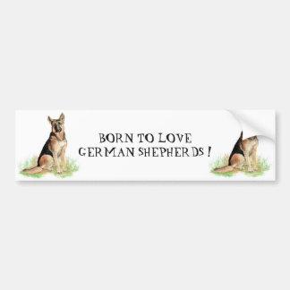 BORN TO LOVE GERMAN SHEPHERD DOGS QUOTE ART BUMPER STICKER