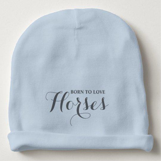 Born to Love Horses Baby Beanie