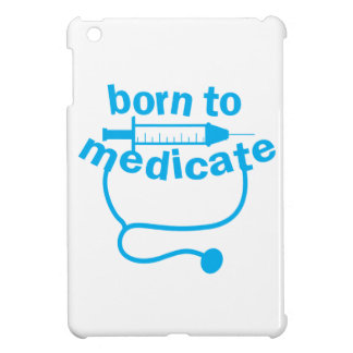 Born to MEDICATE with stethoscope iPad Mini Cover