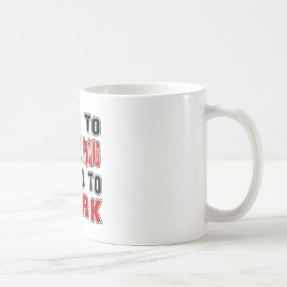 Born to Motorcycle Racing forced to work Coffee Mugs