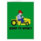 Born To Mow Card