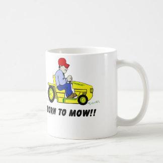 Born To Mow Coffee Mug