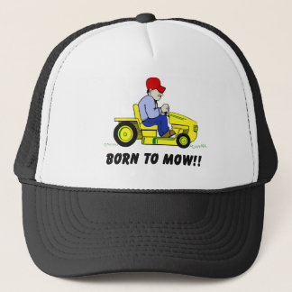 Born To Mow Trucker Hat